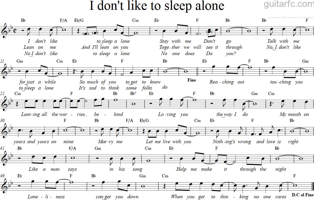 I don't like to sleep alone