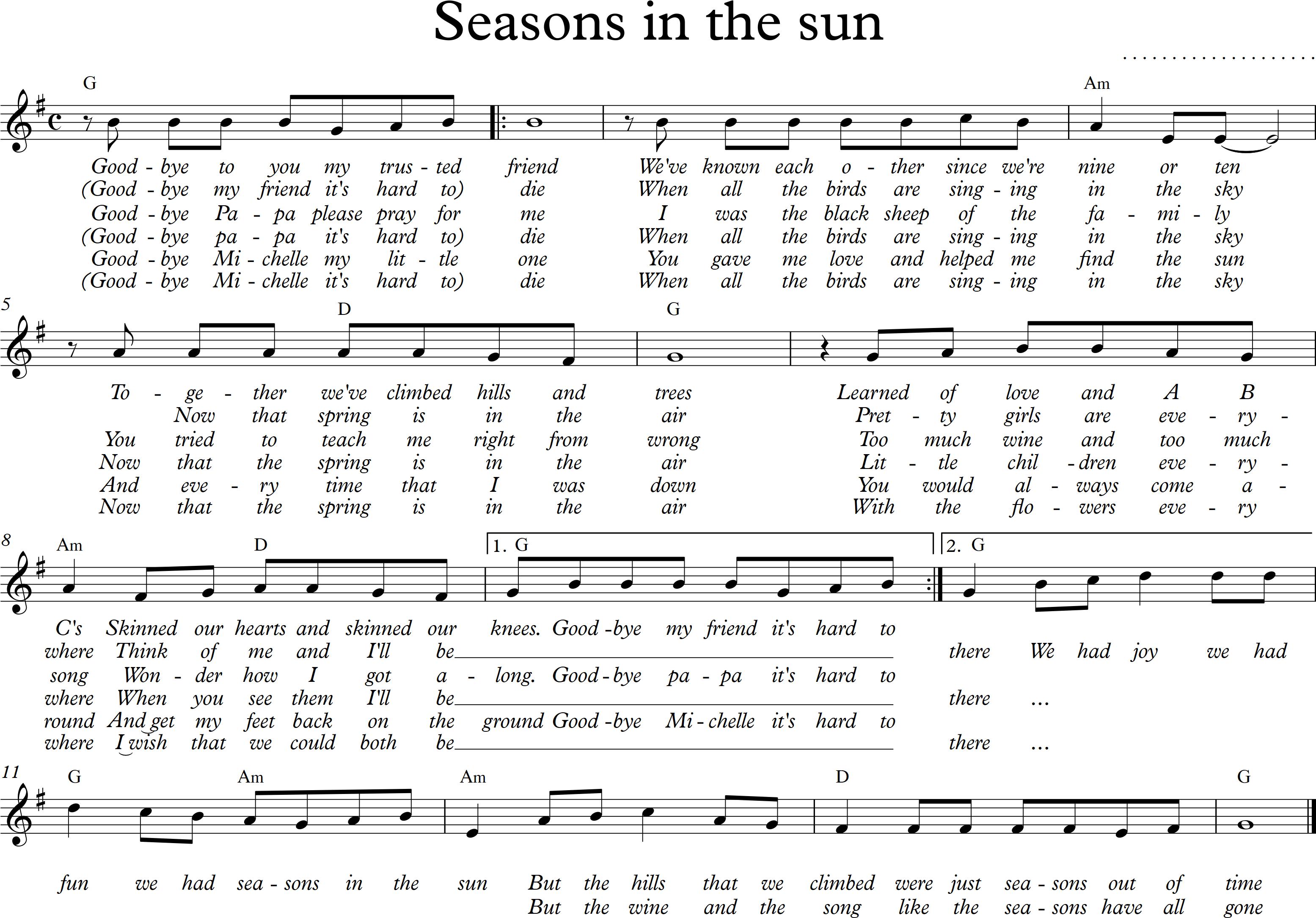 Seasons in the sun - G